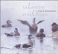 La Lumière et les oiseaux par Lars Jonson