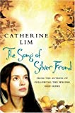 The Song of Silver Frond, Catherine Lim, 0752856928