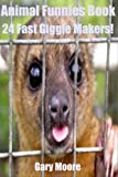 Animal Funnies Book-24 Fast Giggle Makers!