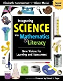 img - for Integrating Science With Mathematics & Literacy: New Visions for Learning and Assessment book / textbook / text book