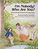 I'm Nobody! Who Are You?, Emily Dickinson, 0916144216