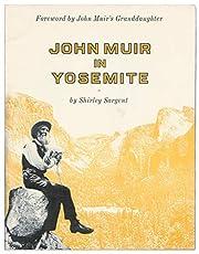 John Muir in Yosemite av Shirley Sargent
