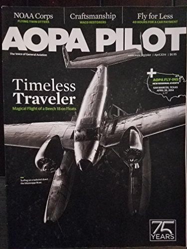 AOPA Pilot: The Voice of General Aviation April 2014 for sale  Delivered anywhere in USA