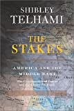 The Stakes, Shibley Telhami, 0813340780