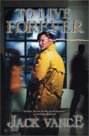 Book cover for To Live Forever