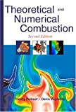 Theoretical and Numerical Combustion, Poinsot, Thierry and Veynante, Denis, 1930217102