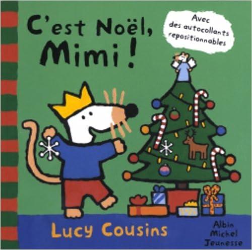 C'est Noël, Mimi ! : Avec des autocollants repositionnables pdf