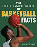 The Little Giant Book of Basketball Facts, Wayne Stewart, 1402724152