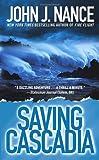 Saving Cascadia, John J. Nance, 0743476611
