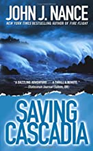 Saving Cascadia: A Novel