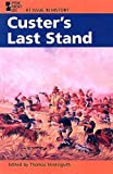 Custer's Last Stand, Thomas Streissguth, 0613573536
