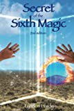 img - for Secret of the Sixth Magic, 2nd edition (Magic by the Numbers) book / textbook / text book