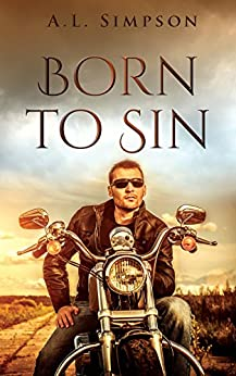 """Born To Sin (The """"Born"""" Series Book 1) by [Simpson, A.L.]"""