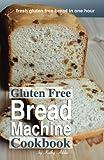 img - for Gluten Free Bread Machine Cookbook book / textbook / text book