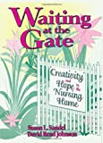 Waiting at the Gate, Susan L. Sandel and David Read Johnson, 0866566317