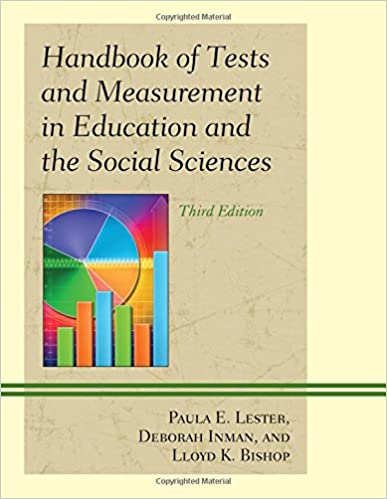 Handbook Of Tests And Measurement In Education And The Social Sciences:  Paula E. Lester, Deborah Inman, Lloyd K. Bishop: 9781610484305: Amazon.com:  Books