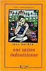 Saison indonésienne par Rocher