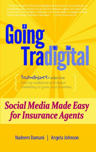 Going tradigital social media made easy for insurance agents going tradigital social media made easy for insurance agents by johnson angela fandeluxe Choice Image