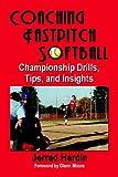 Coaching fastpitch Softball, Jerrad Hardin, 1591139341