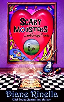 Scary Modsters... and Creepy Freaks (The Rock And Roll Fantasy Collection) by [Rinella, Diane]