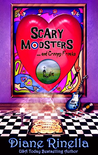 Scary Modsters... and Creepy Freaks: A Rock and Roll Fantasy (The Rock And Roll Fantasy Collection) by [Rinella, Diane]