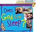 Does God Ever Sleep?