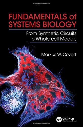 (Fundamentals of Systems Biology: From Synthetic Circuits to Whole-cell Models)