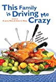 img - for This Family Is Driving Me Crazy: Ten Stories About Surviving Your Family book / textbook / text book