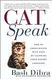 Catspeak, Bash Dibra and Elizabeth Randolph, 0451207092