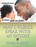 May I Please Speak with My Father, Tanya Davis, 1933656026