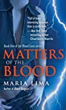 Matters of the Blood (Blood Lines Book 1)