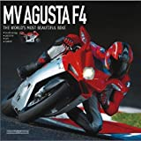 MV Augusta F4: The Most Beautiful Bike in the World by Grizzi, Otto (2011) Hardcover