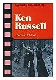 Ken Russell, Thomas R. Atkins, 0671081020