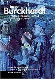 Italian Renaissance Painting According to Genres, Jacob Burckhardt, 0892367369