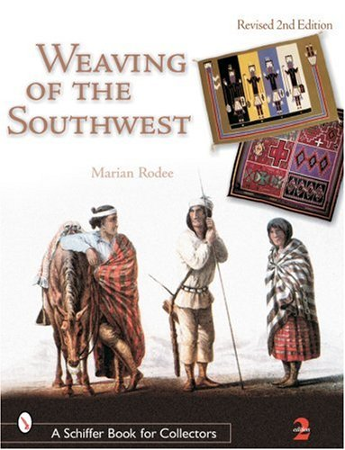 Weaving of the Southwest: From the Maxwell Museum of Anthropology (Schiffer Book for Collectors)