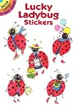 img - for Lucky Ladybug Stickers (Dover Little Activity Books Stickers) book / textbook / text book
