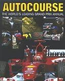 Autocourse 2004-2005: The World's Leading Grand Prix Annual