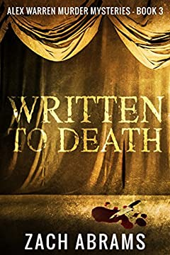 Written To Death (Alex Warren Murder Mysteries Book 3)
