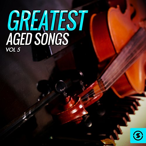 Greatest Aged Songs, Vol. 5