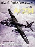 Arado Ar 234, Manfred Griehl, 0764314319