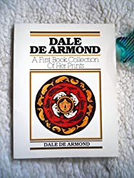 Dale De Armond: A First Book Collection of Her Prints