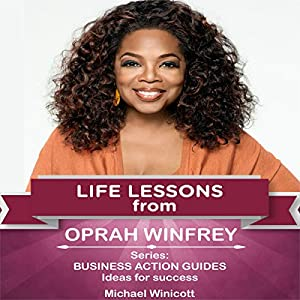 Life Lessons from Oprah Winfrey Audiobook