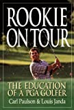 Rookie on Tour, Carl Paulson and Louis Janda, 0425166880
