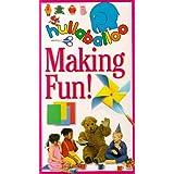 Hullaballoo:Making Fun!