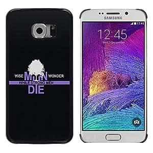 Shell-Star Arte & diseño plástico duro Fundas Cover Cubre Hard Case Cover para Samsung Galaxy S6 EDGE / SM-G925 / SM-G925A / SM-G925T / SM-G925F / SM-G925I ( Wise Men Wonder )