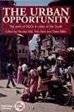 The Urban Opportunity, Nicolas Hall and Rob Hart, 1853393479