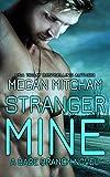 Stranger Mine (The Base Branch Series Book 3)