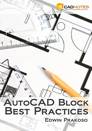 AutoCAD Block Best Practices: Learn to create, automate and