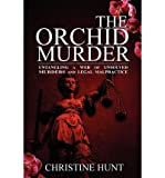 Front cover for the book The Orchid Murder by Christine Hunt