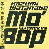 Mo'Bop by Kazumi Watanabe (2003-08-09)
